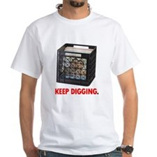 Keep Digging - Vinyl Shirt