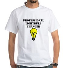 Professional Lightbulb Changer T-shirt
