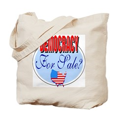 Democracy for sale Tote Bag