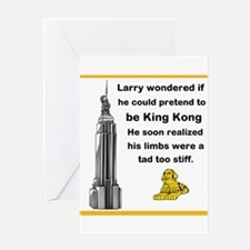 Larry and King Kong Greeting Card