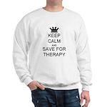 Keep Calm and Therapy Sweatshirt