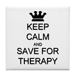 Keep Calm and Therapy Tile Coaster