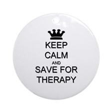 Keep Calm and Therapy Ornament (Round)