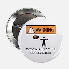 "Spontaneously Talk Basketball 2.25"" Button (10 pac"