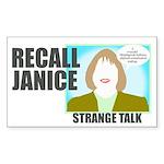 Rectangular Sticker: Recall Janice - Strange Talk