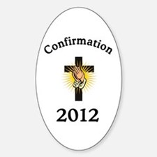 Confirmation 2012 Sticker (Oval)