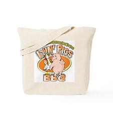 lyin pigs bbq Tote Bag