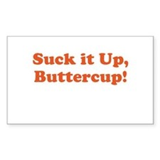 Suck it up, Buttercup! Decal