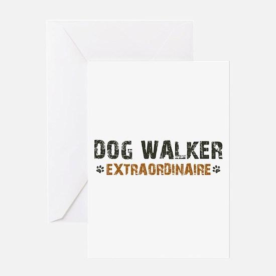 Dog Walker Extraordinaire Greeting Card