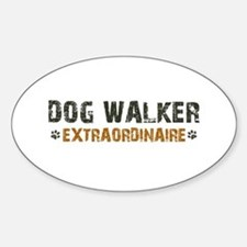 Dog Walker Extraordinaire Sticker (Oval)