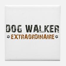 Dog Walker Extraordinaire Tile Coaster
