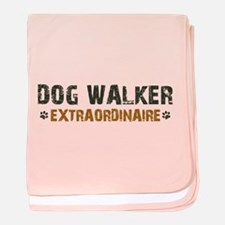 Dog Walker Extraordinaire baby blanket