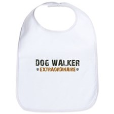 Dog Walker Extraordinaire Bib