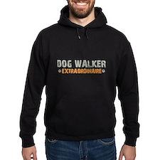 Dog Walker Extraordinaire Hoodie