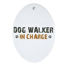 Dog Walker In Charge Ornament (Oval)