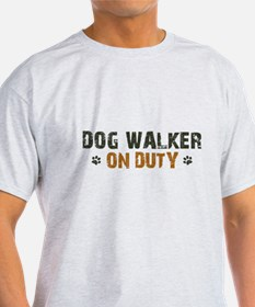 Dog Walker On Duty T-Shirt
