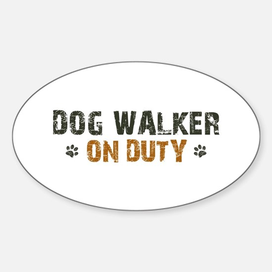 Dog Walker On Duty Sticker (Oval)