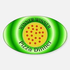 Winner Winner Pizza Dinner Decal