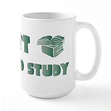 Have to Study Mug