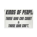 three kinds of people t-shirt Rectangle Magnet
