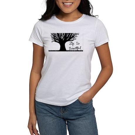 Life is Beautiful Women's T-Shirt