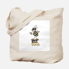 Be Cool Bee Tote Bag