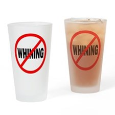 """""""No Whining"""" Drinking Glass"""