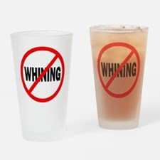 """No Whining"" Drinking Glass"