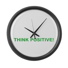 Think Positive! Large Wall Clock