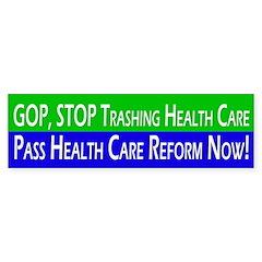 GOP Trashes Health Care Bumper Bumper Sticker