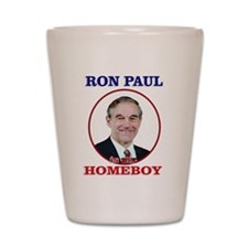 Ron Paul Is My Homeboy Shot Glass