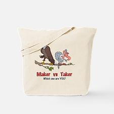 Maker vs Taker Tote Bag