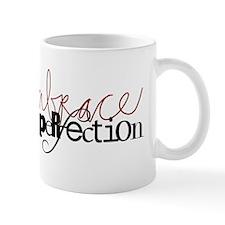 Embrace Imperefction Mug