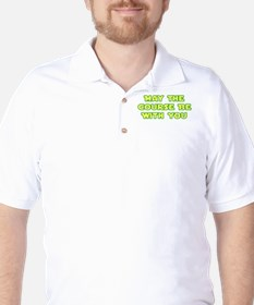 May Course Be WIth You T-Shirt
