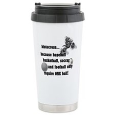 Motocross Because... Travel Mug