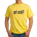 Got Sushi? Yellow T-Shirt