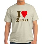I love farting Light T-Shirt