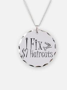 I Fix $7 Haircuts Necklace