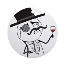 Feel Like a Sir - Indeed Ornament (Round)