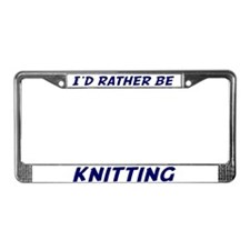 I'd Rather Be Knitting License Plate Fra
