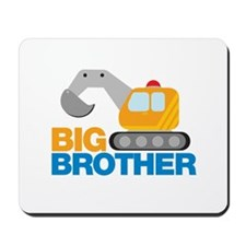 Digger Big Brother Mousepad