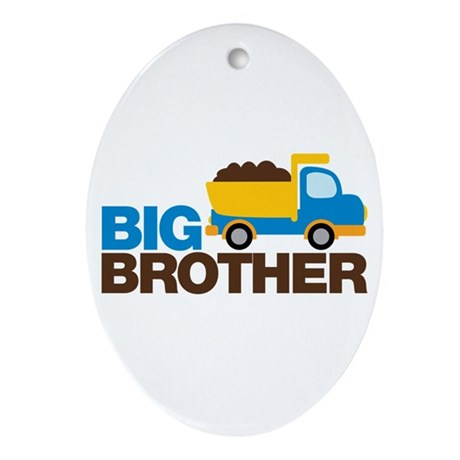 Dump Truck Big Brother Ornament (Oval)