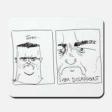 I am Dissapoint Mousepad