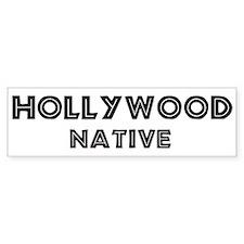 Hollywood Native Bumper Bumper Sticker