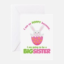 Easter Bunny going to be a Big Sister Greeting Car