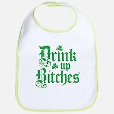 Drink Up Bitches Funny Irish Bib