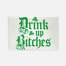 Drink Up Bitches Funny Irish Rectangle Magnet (10
