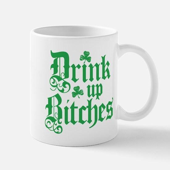 Drink Up Bitches Funny Irish Mug