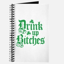 Drink Up Bitches Funny Irish Journal