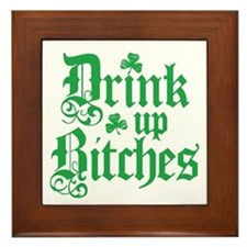 Drink Up Bitches Funny Irish Framed Tile